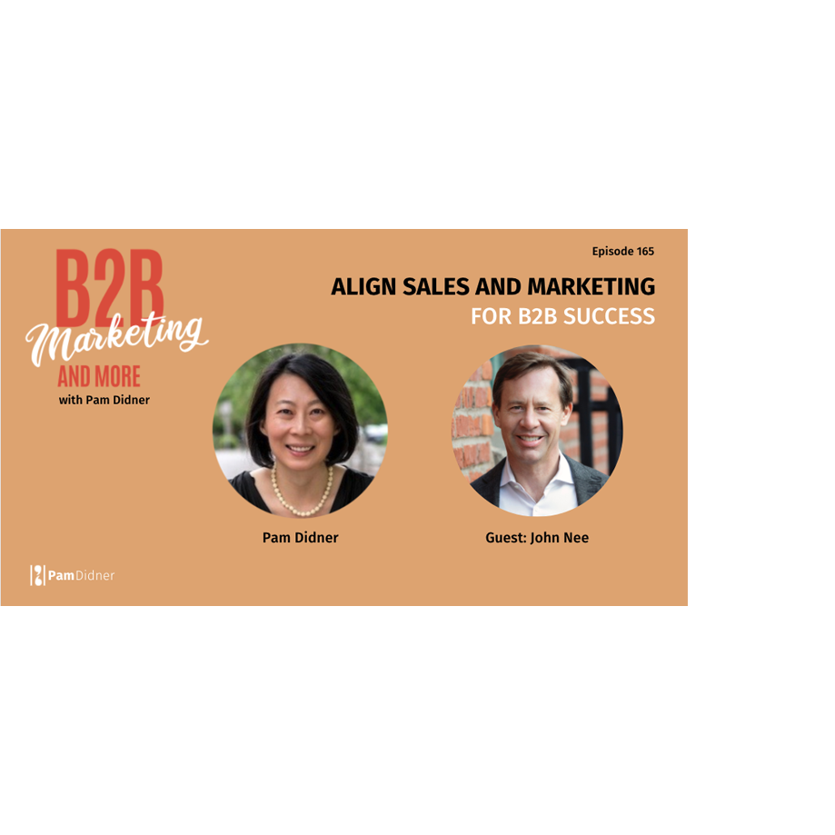 Align Sales and Marketing for B2B Success Podcast Image